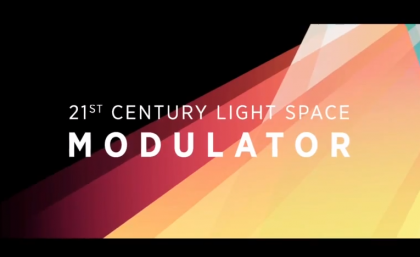 The Launch of the 21st Century Light Space Modulator